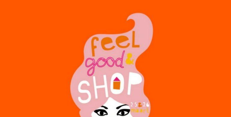 Win twee kaartjes voor het Feel Good & Shop Evenement