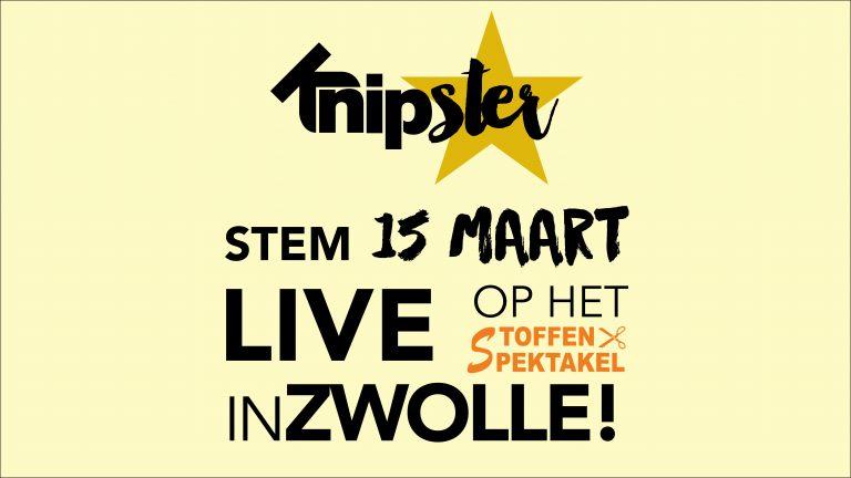 Stem 15 maart op jouw favoriete Knipster op het Stoffenspektakel in Zwolle!