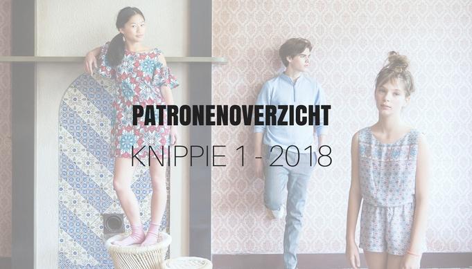 Patronenoverzicht Knippie 1 | Februari/Maart 2018