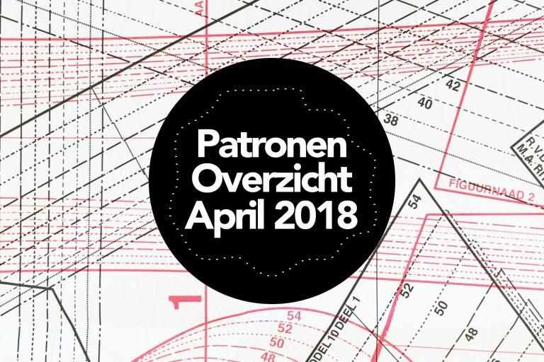 Patronenoverzicht | Knipmode april 2018
