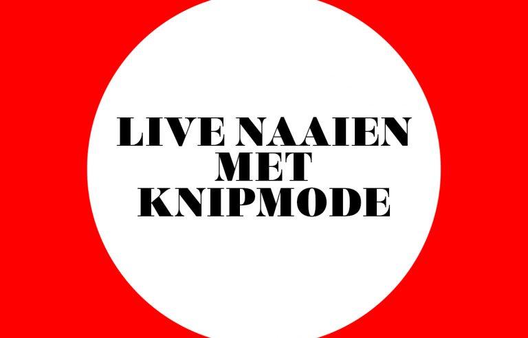 Live naaien met Knipmode
